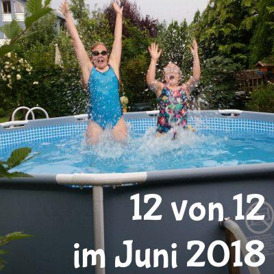 12 von 12 im Juni 2018